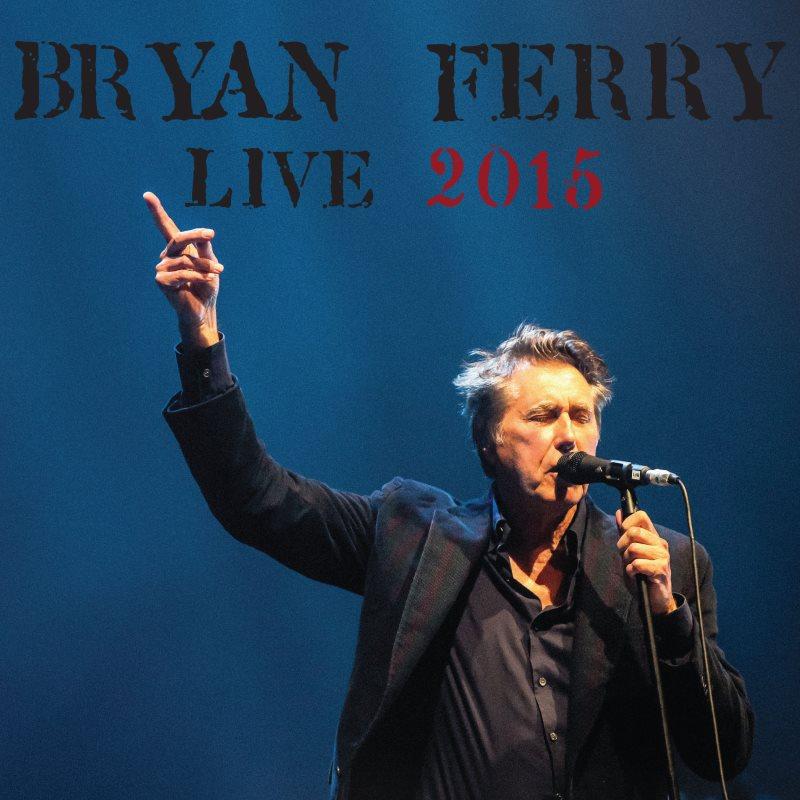 Bryan Ferry live 2015