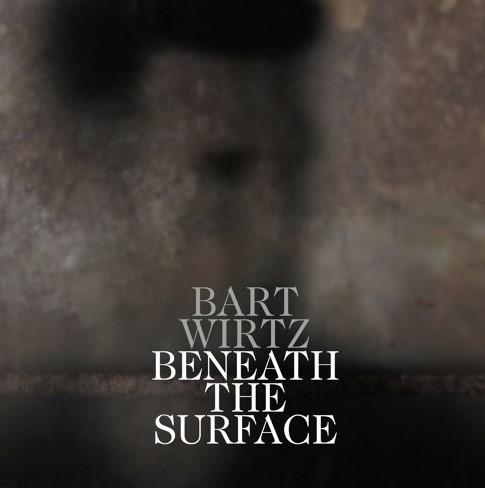 bart-wirtz-beneath-the-surface