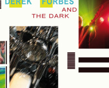 Derek Forbes and the Dark