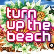 Turn Up The Beach