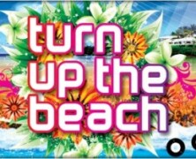Turn Up The Beach