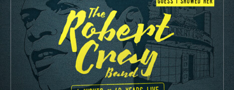 Robert Cray – 4 Nights of 40 Years Live DVD/CD