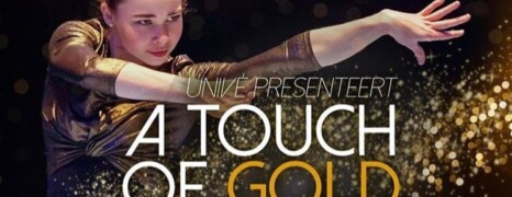 Univé – A Touch of Gold